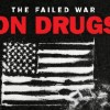 The War On Drugs Has Failed – An Infographic